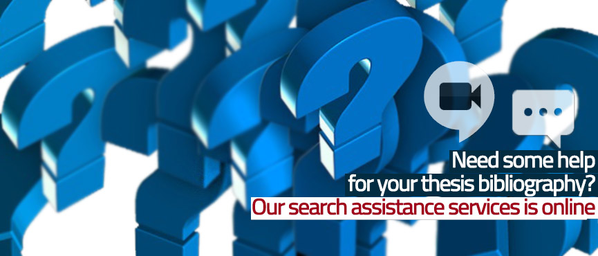 Remote assistance for thesis bibliography searches